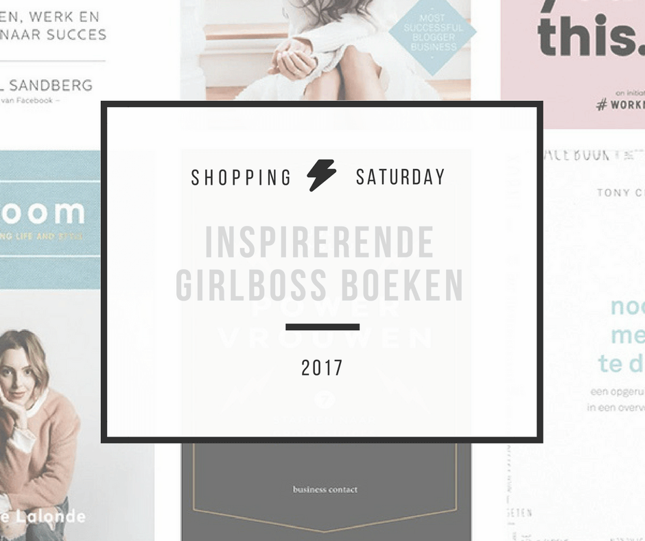 Shopping Saturday – 9 inspirerende girlboss boeken