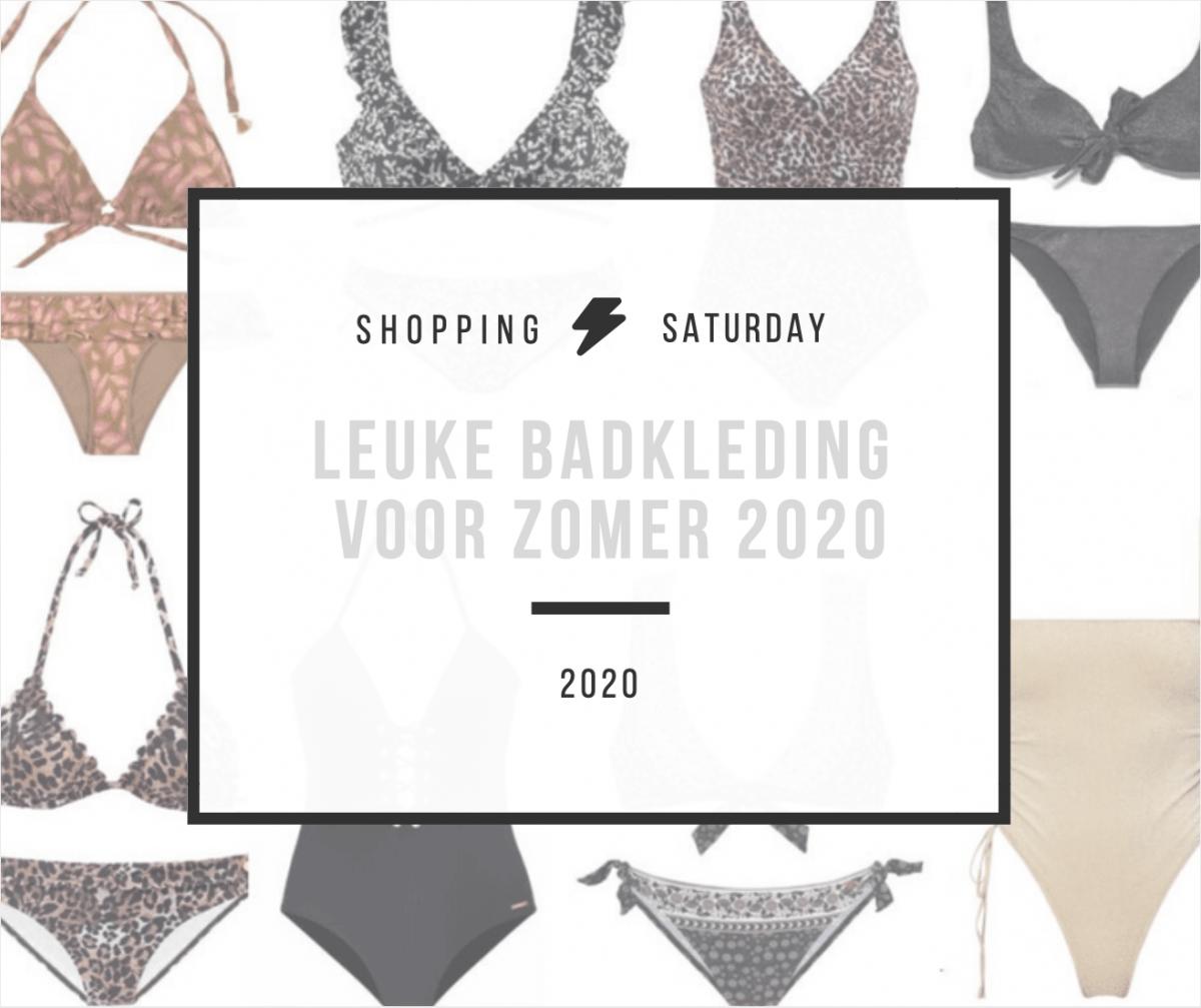 Shopping Saturday – leuke badkleding voor zomer 2020